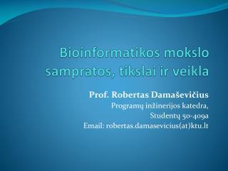 Bioinformatikos mokslo sampratos, tikslai ir veikla