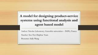 A model for designing product-service systems using functional analysis and agent based model