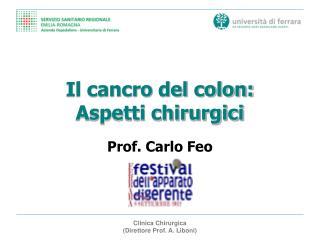 Il cancro del colon: Aspetti chirurgici