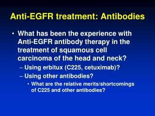 Anti-EGFR treatment: Antibodies