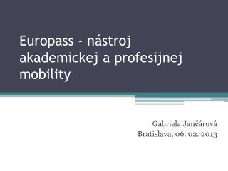 Europass  - nástroj akademickej a profesijnej mobility