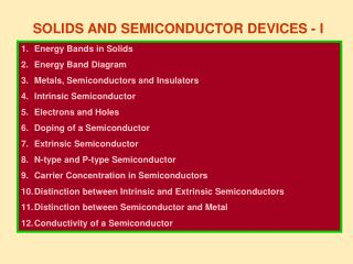 SOLIDS AND SEMICONDUCTOR DEVICES - I