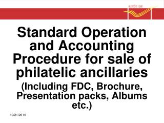 Standard Operation and Accounting Procedure for sale of philatelic ancillaries