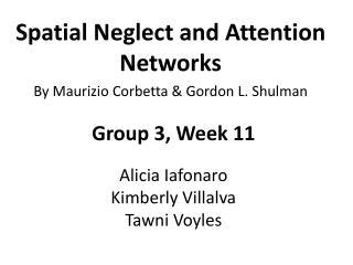 Spatial Neglect and Attention Networks By Maurizio Corbetta & Gordon L. Shulman