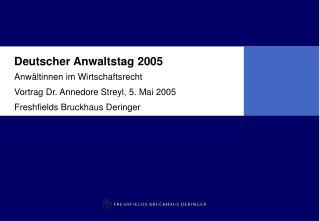 Deutscher Anwaltstag 2005