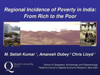 Regional Incidence of Poverty in India:  From Rich to the Poor