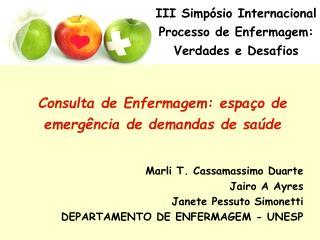 Consulta de Enfermagem: espaço de emergência de demandas de saúde