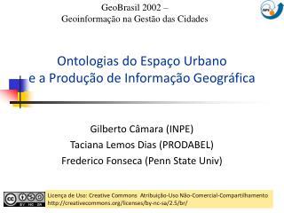 Ontologias do Espa o Urbano  e a Produ  o de Informa  o Geogr fica