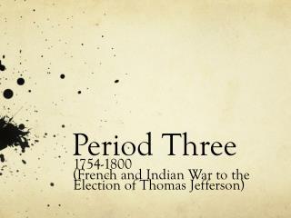 Period Three