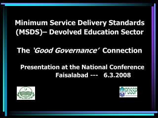 Minimum Service Delivery Standards (MSDS)– Devolved Education Sector