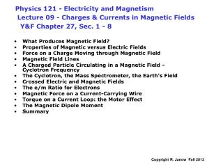 What Produces Magnetic Field? Properties of Magnetic versus Electric Fields