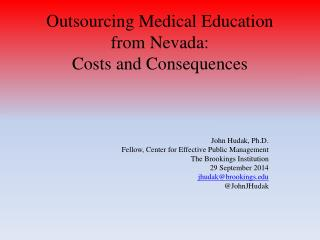 Outsourcing Medical Education from Nevada:  Costs and Consequences