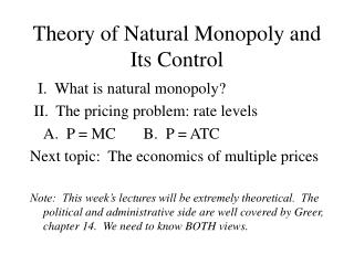 Theory of Natural Monopoly and Its Control