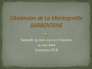 L'Ascension de La Montagnette BARBENTANE