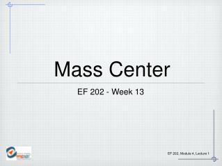 Mass Center