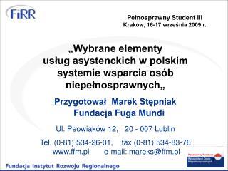 """""""Wybrane elementy usług asystenckich w polskim systemie wsparcia osób niepełnosprawnych"""""""