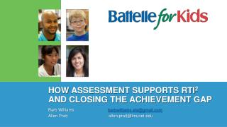 How  Assessment  Supports RTI 2   and Closing the Achievement  Gap