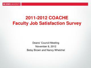 2011-2012 COACHE Faculty Job Satisfaction Survey