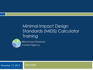 Minimal Impact Design Standards (MIDS) Calculator Training