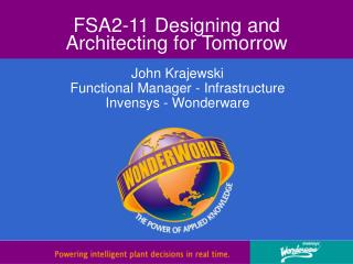 FSA2-11 Designing and Architecting for Tomorrow
