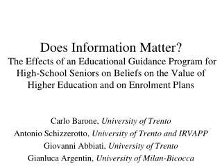 Carlo Barone,  University of Trento Antonio Schizzerotto,  University of Trento and IRVAPP