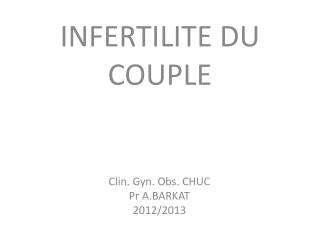 INFERTILITE DU COUPLE
