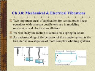 Ch 3.8: Mechanical  Electrical Vibrations