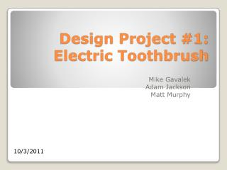 Design Project #1: Electric Toothbrush