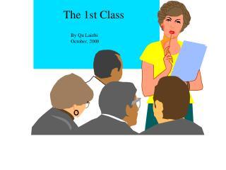The 1st Class