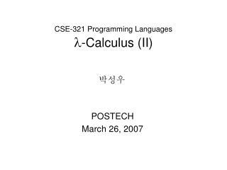 CSE-321 Programming Languages  -Calculus (II)