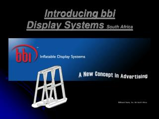 Introducing  bbi Display Systems  South Africa