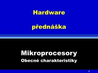 Hardware přednáška