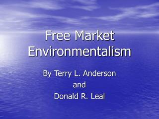 Free Market Environmentalism