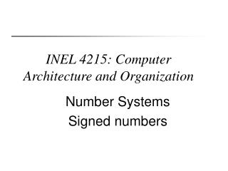 INEL 4215: Computer Architecture and Organization