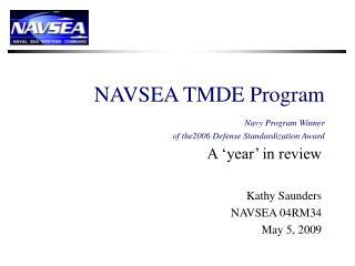 NAVSEA TMDE Program Navy Program Winner  of the2006 Defense Standardization Award