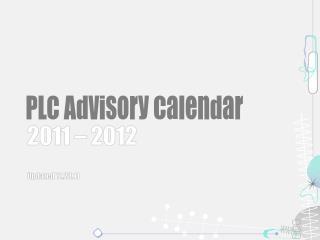 PLC Advisory Calendar