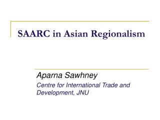 SAARC in Asian Regionalism