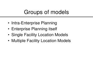 Groups of models