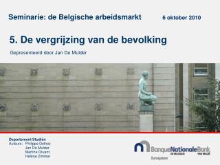Seminarie: de Belgische arbeidsmarkt  6 oktober 2010