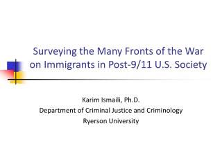 Surveying the Many Fronts of the War on Immigrants in Post-9/11 U.S. Society