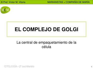 EL COMPLEJO DE GOLGI