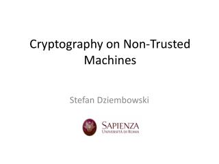 Cryptography on Non-Trusted Machines