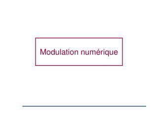 Modulation num�rique