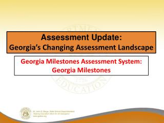Assessment Update: Georgia's Changing Assessment Landscape