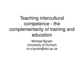 Teaching intercultural competence - the complementarity of training and education