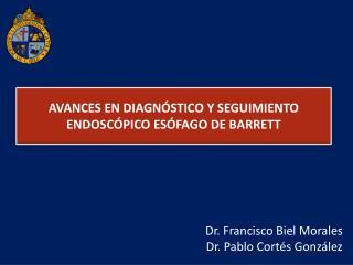 AVANCES EN DIAGNÓSTICO Y SEGUIMIENTO ENDOSCÓPICO ESÓFAGO DE BARRETT