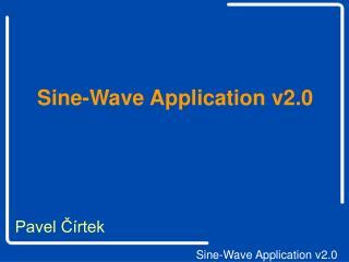 Sine-Wave Application v2.0