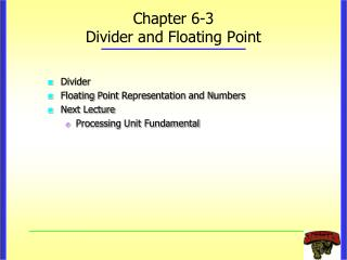Chapter 6-3 Divider and Floating Point