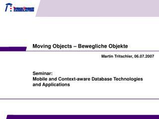 Moving Objects – Bewegliche Objekte