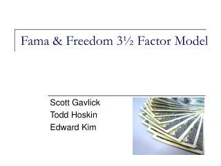 Fama & Freedom 3� Factor Model